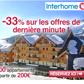 INTERHOME : 33 % de réduction sur les locations au ski de dernière minute !