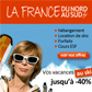 LA FRANCE DU NORD AU SUD : Jusqu'à 40% de réduction sur vos vacances