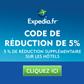 EXPEDIA : 5% de réduction sur le montant total de votre réservation d'hôtel