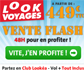 LOOK VOYAGES : Vente flash 48h