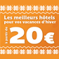 DESTINIA : Hôtels à partir de 20 euros