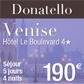 DONATELLO : Séjour à Venise pour seulement 190 euros