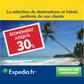 EXPEDIA : Jusqu'à 30% de remise sur votre hôtel