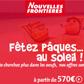 NOUVELLES FRONTIERES : Vacances de Pâques à partir de 570 euros
