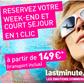 LASTMINUTE : Week-end et court séjour à partir de 149 euros