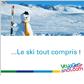 VOYAGES SNCF : Votre séjour au ski tout compris à partir de 326 euros la semaine par personne + vente flash