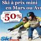 SKI PLANET : Jusqu'à 50% de remise la semaine pour un séjour au ski en mars ou avril