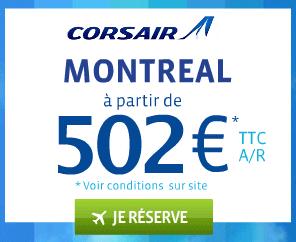 Corsair : Vols Montréal à partir de seulement 502€ TTC AR
