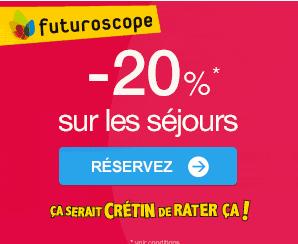 Jusqu'à -20% sur votre séjour au Futuroscope !