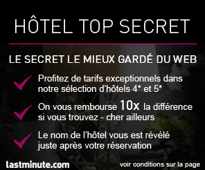 Lastminute : Hôtel Top Secret